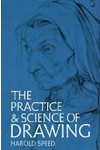 """The Practice & Science of Drawing"" - Harold Speed"