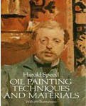 """Oil Techniques and Materials"" - Harold Speed"