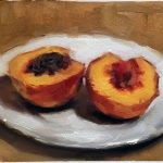 """Life's a Peach"", 8"" x 6"", oil on Arches oil paper"